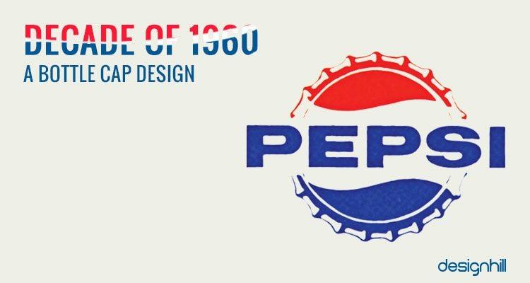 Pepsi Logo History & its Evolution Over 100 Years