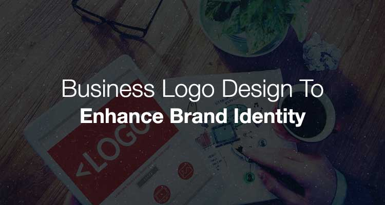 Business Logo Design To Enhance Brand Identity
