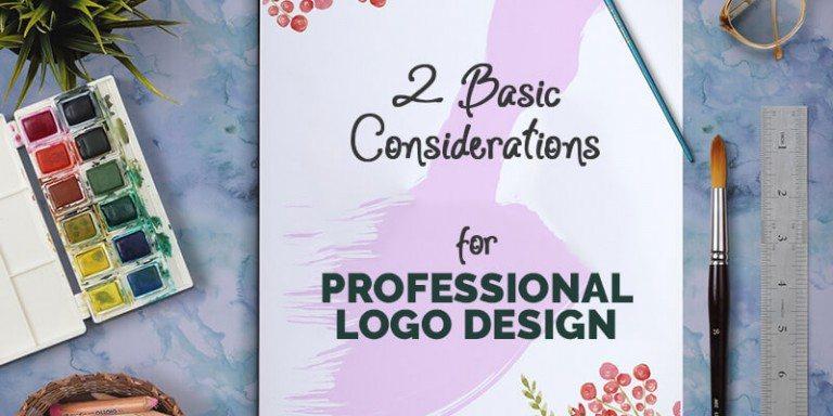 2 Basic Considerations For Professional Logo Design