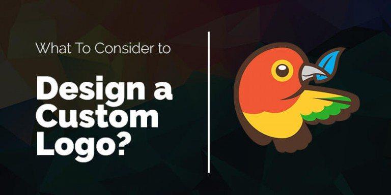 What To Consider to Design a Custom Logo?