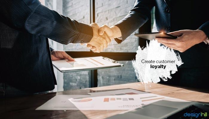 Create Customer Loyalty