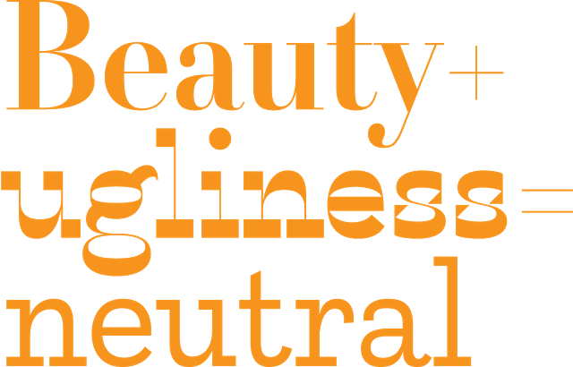 Beauty Ugliness Neutral