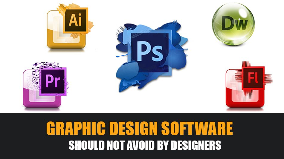 Graphic Design Software Should Not Avoid by designers
