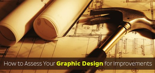 How to Assess Your Graphic Design for Improvements