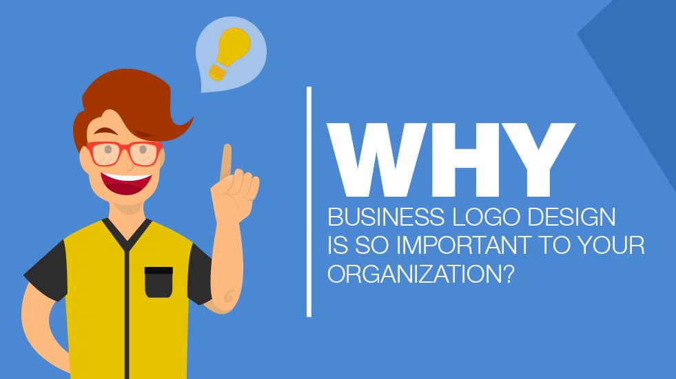 Why Business Logo Design is So Important to Your Organization?