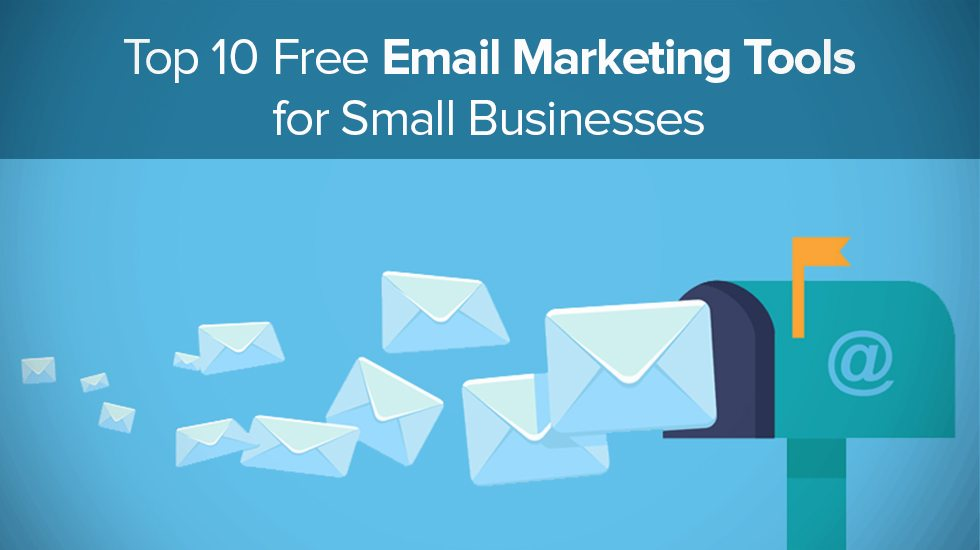 top 10 free email marketing tools for small businesses