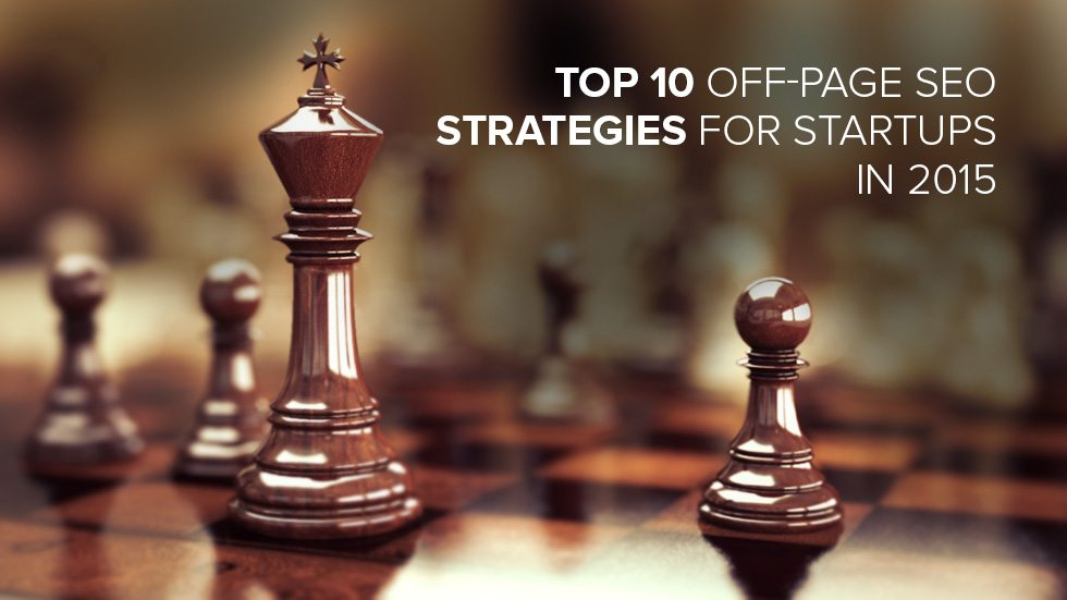 Top 10 Off-Page SEO Strategies for Startups in 2015