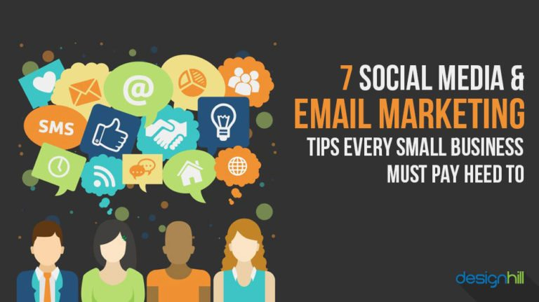 7 Social Media Email Marketing Tips Every Small Business Must Heed