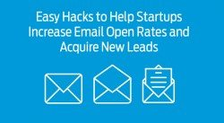 Easy Hacks to Help Startups Increase Email Open Rates and Acquire New Leads