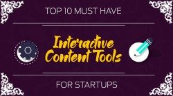 Top 10 Must-Have Interactive Content Tools For Startups