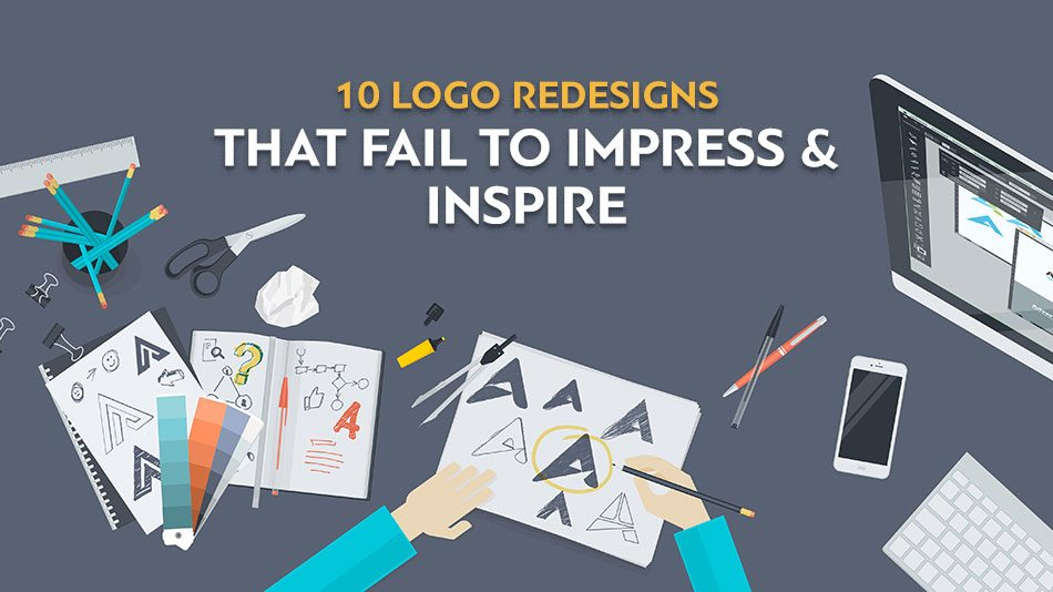 Logo Redesigns That Fails to Impress