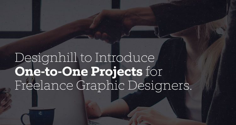 Designhill Introduce One-to-One-Projects