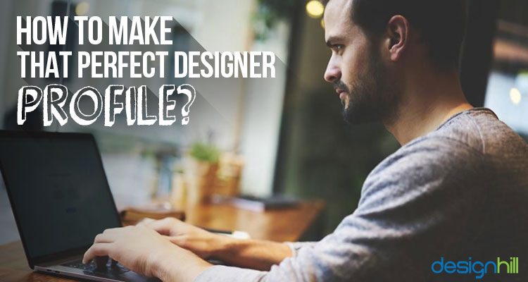 Perfect Designer Profile