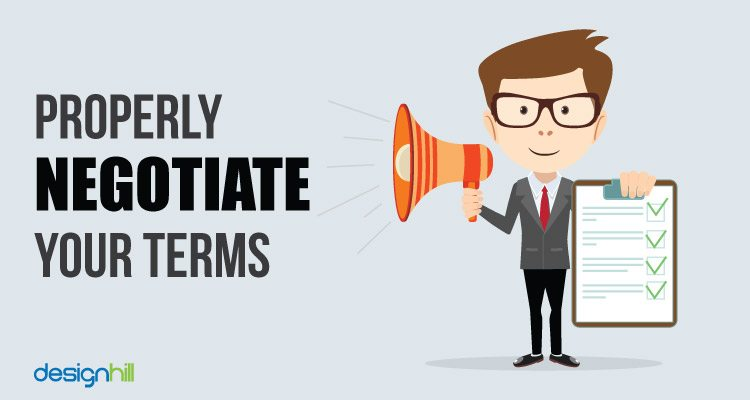Properly Negotiate Your Terms