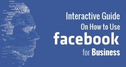 Intereactive Guide on How To Use Facebook for Business