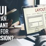 How UI is Still an Important Factor for Better Conversion