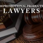 Promotional Products for Lawyers