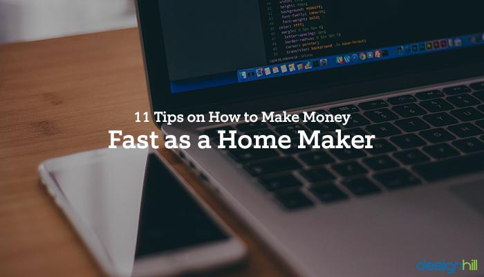 11 tips on how to make money fast as a home maker - How to earn money in home design ...