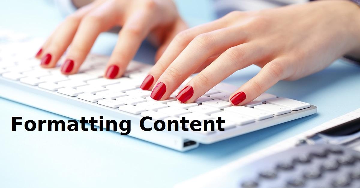 Formatting Content