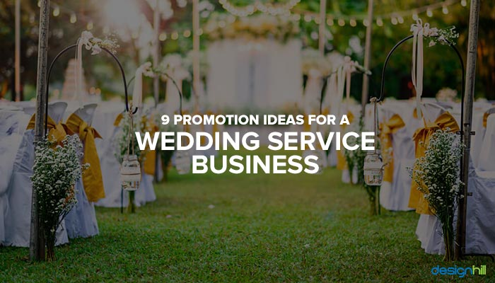 9 Promotion Ideas For A Wedding Service Business
