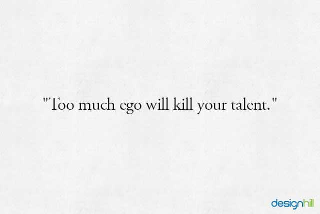 Too much ego