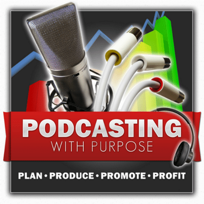 Podcasting purpose