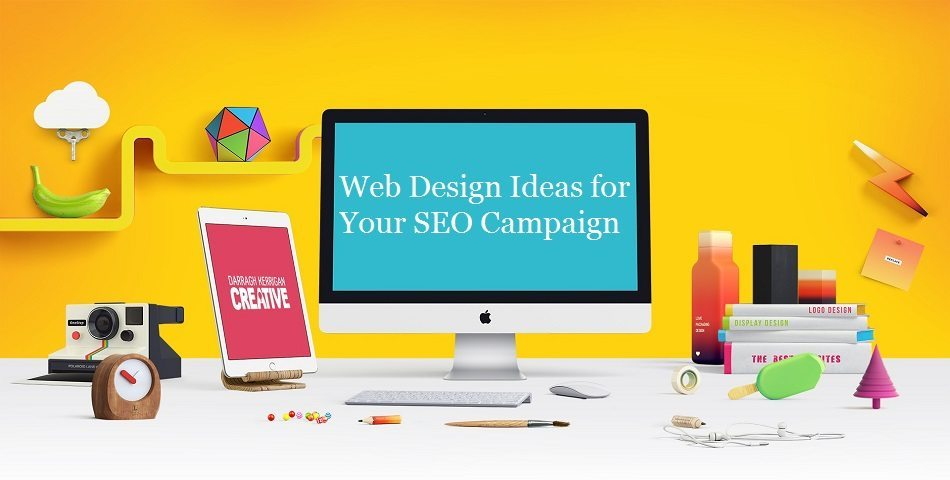 Web Design Ideas for SEO Campaign