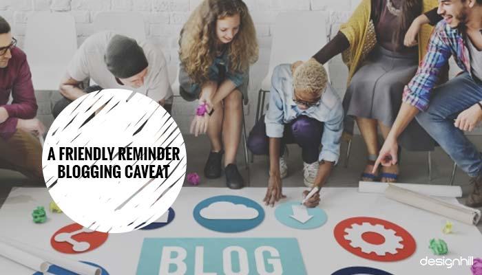 Blogging Caveat