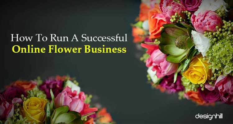 How To Run A Successful Online Flower Business
