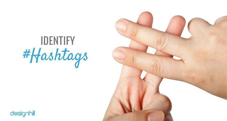 Identify Hashtags
