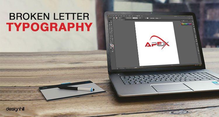 Broken Letter Typography