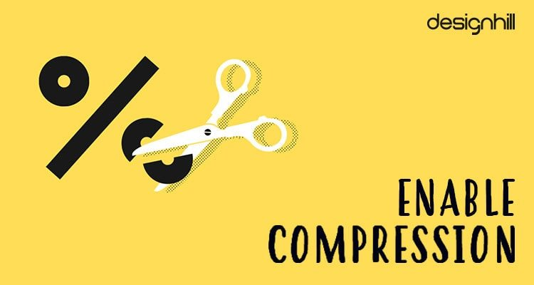 Enable Compression