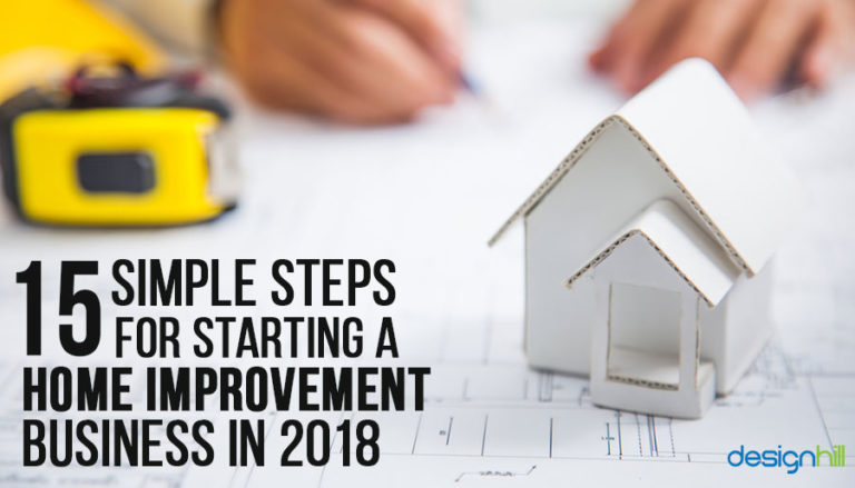 15 Simple Steps For Starting A Home Improvement Business