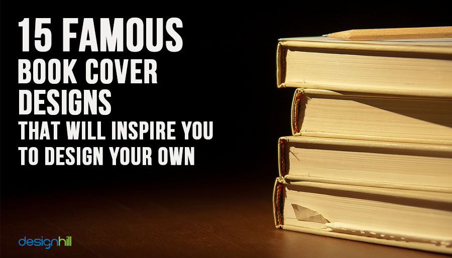 Book Cover Design Your Own ~ Famous book cover designs that will inspire you to
