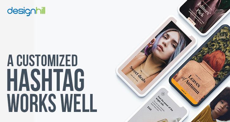 Customized Hashtag