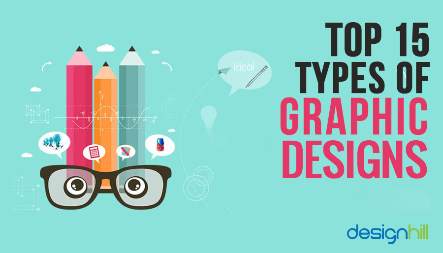 Top 15 Types Of Graphic Design