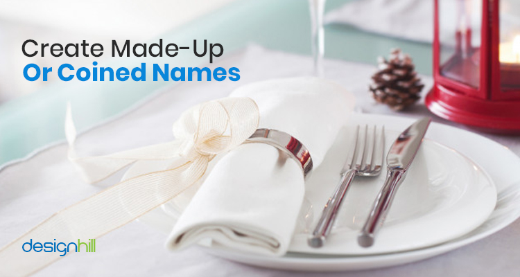 Create Made-Up Or Coined Names For Restaurant Business