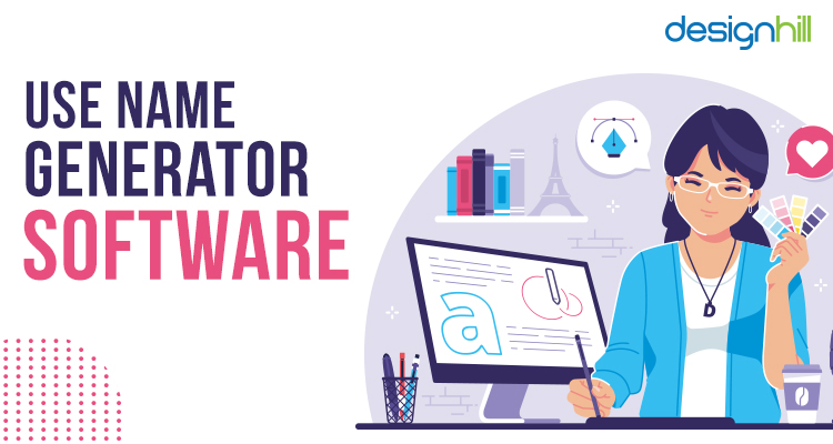 Use Name Generator Software