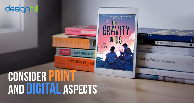 Consider Print And Digital Aspects