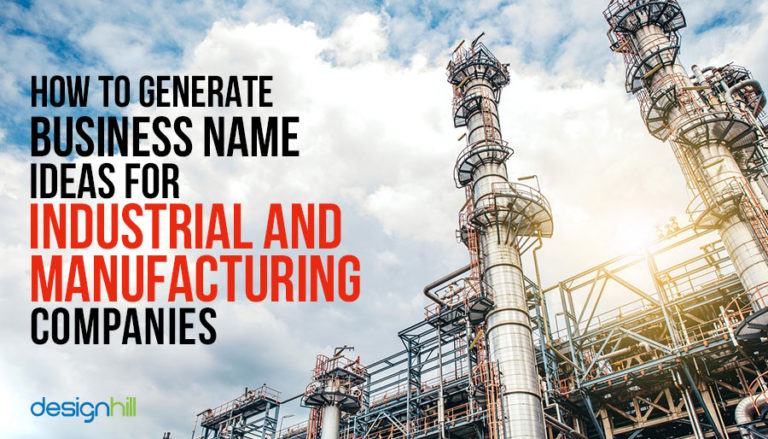 How To Generate Business Name Ideas For Industrial Manufacturing