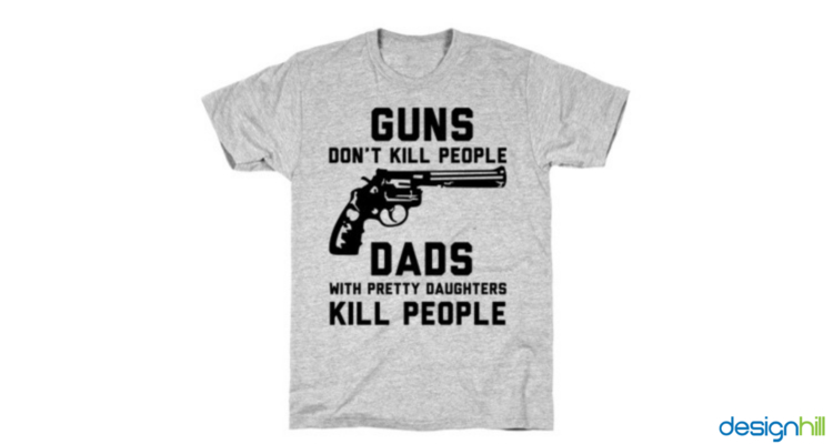 Guns Don't Kill People, Dads with Pretty Daughters Do