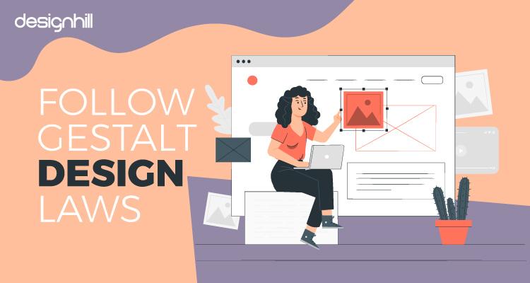Follow Gestalt Design Laws