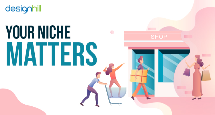 Your Niche Matters