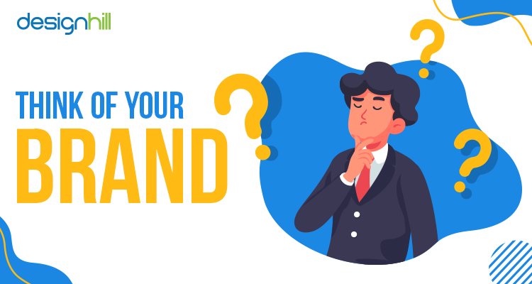 Think Of Your Brand