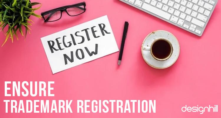 Ensure Trademark Registration