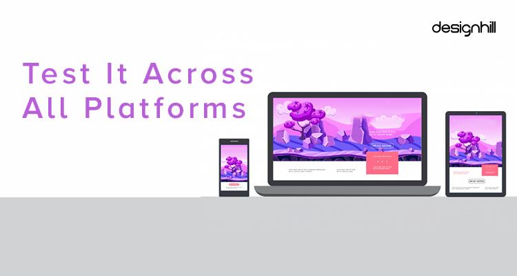 Test It Across All Platforms