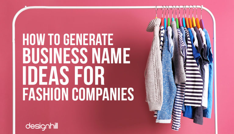 How To Generate Business Name Ideas For Fashion