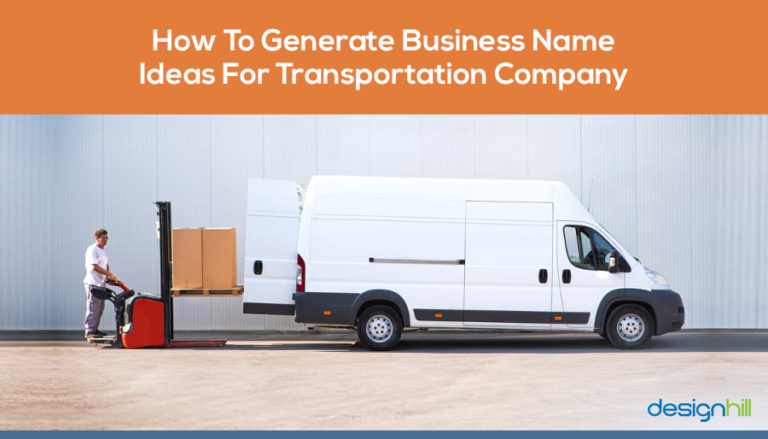 How To Generate Business Name Ideas For Transportation Company