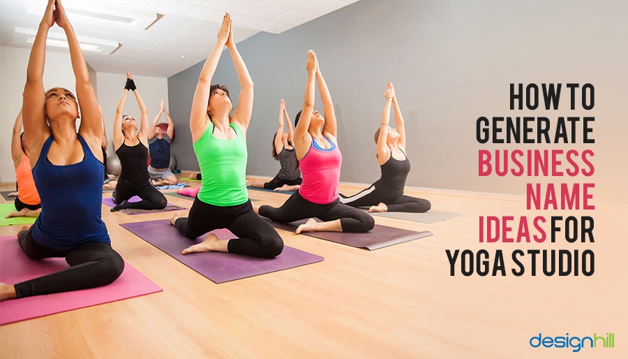 How To Generate Business Name Ideas For Yoga Studio