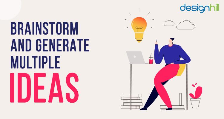 Brainstorm And Generate Multiple Ideas
